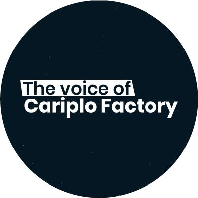 The voice of Cariplo Factory